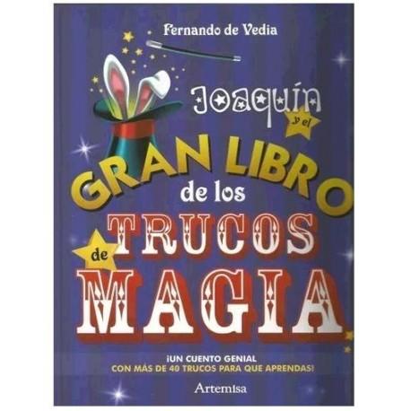 JOAQUIN Y EL GRAN LIBRO DE TRUCOS DE MAG