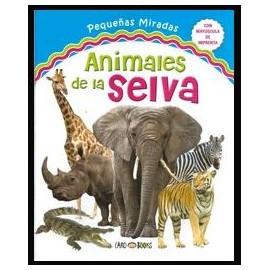 ANIMALES DE LA SELVA PEQ.MIRADAS 7325